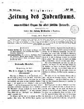 Allgemeine Zeitung des Judenthums. Ein unpartheiisches Organ für alles jüdisches Interesse in Betreff von Politik, Religion ...