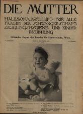 Die Mutter. Halbmonatsschrift für alle Fragen der Schwangerschaft