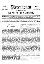 Recensionen und Mittheilungen über Theater und Musik 18651118 Seite: 1
