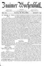 Znaimer Wochenblatt 18840322 Seite: 1