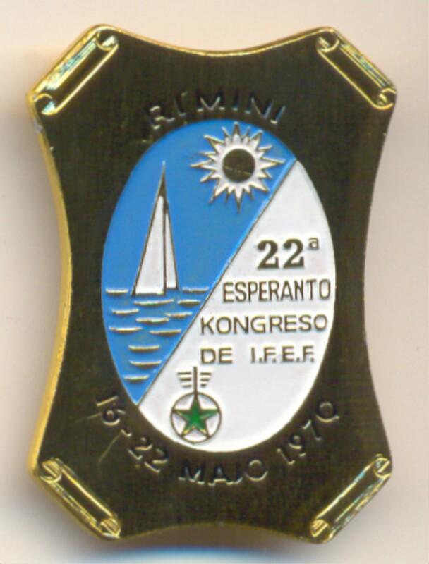Abzeichen: Rimini, 22a Esperanto Kongreso de I.F.E.F., 16.-22. majo 1970
