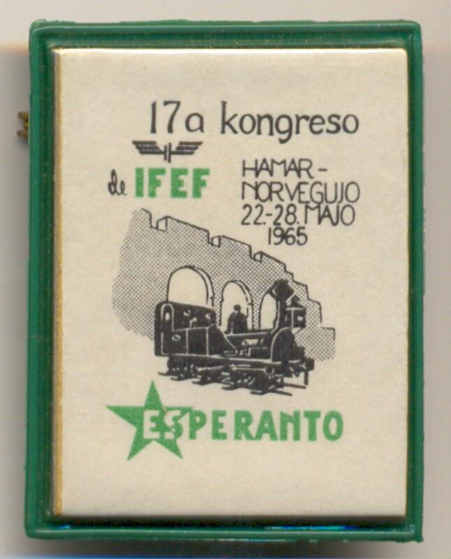 Abzeichen: 17a kongreso de IFEF, Hamar - Norvegujo, 22.-28. majo 1965