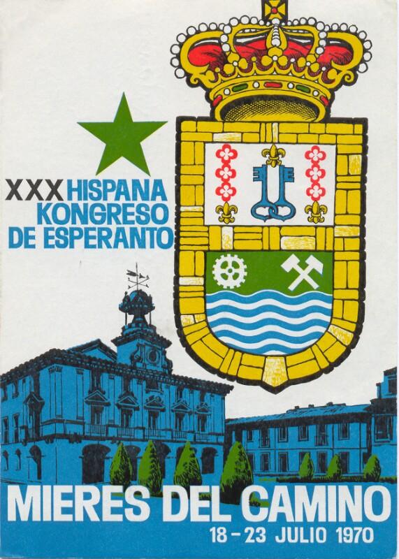 Ansichtskarte: XXX. Hispana Kongreso de Esperanto, Mieres del Camino, 18.-23. julio 1970
