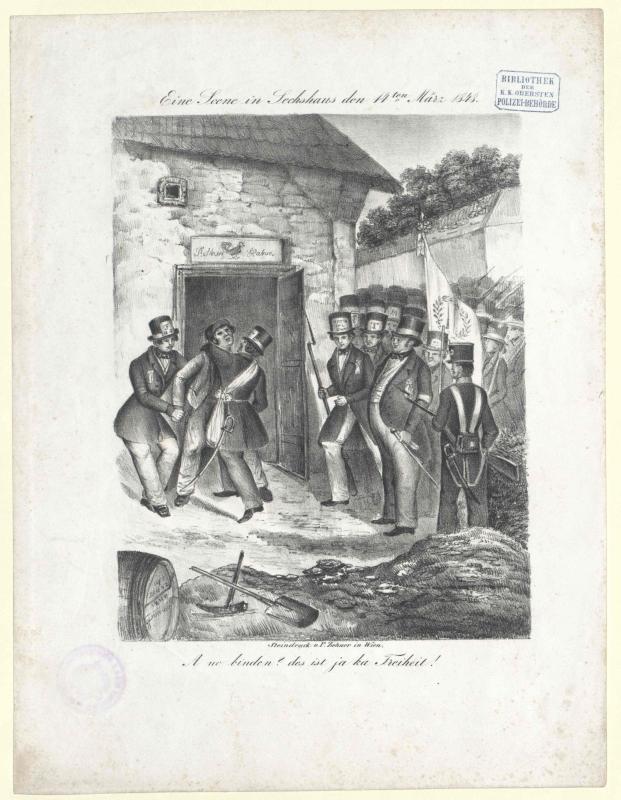 Eine Scene in Sechshaus den 14ten März 1848. A no binden? des ist ja ka Feiheit!