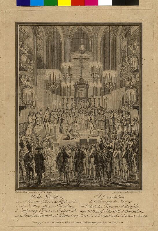 Vermählung Erzherzog Franz mit Prinzessin Elisabeth von Württemberg