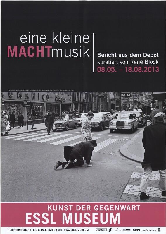 Eine kleine Machtmusik. Bericht aus dem Depot kuratiert von René Block. Essl Museum - Kunst der Gegenwart, 8.5. - 18.8.2013