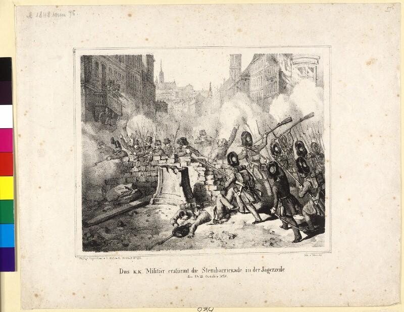 Das k.k. Militär erstürmt die Sternbarrickade in der Jägerzeile den 28ten Octorber 1848