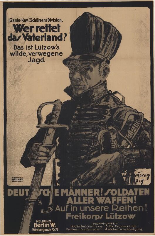 Deutsche Männer! Soldaten aller Waffen! Auf in unsere Reihen! Freikorps Lützow