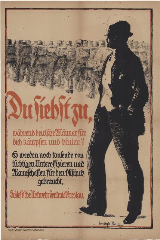 Du siehst zu, während deutsche Männer für dich kämpfen und bluten! Schlesische Notwehr Zentrale Breslau