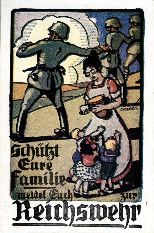 Schützt Eure Familie, meldet Euch zur Reichswehr