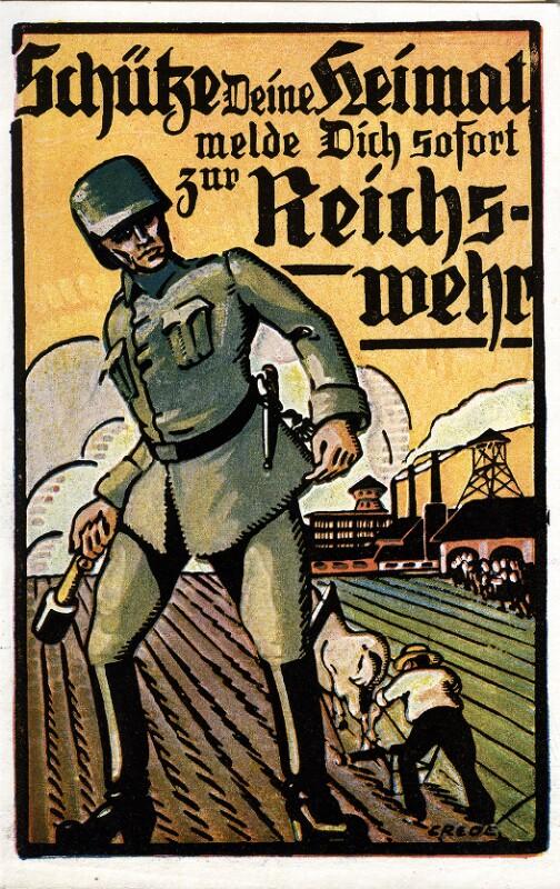 Schütze Deine Heimat, melde Dich sofort zur Reichswehr