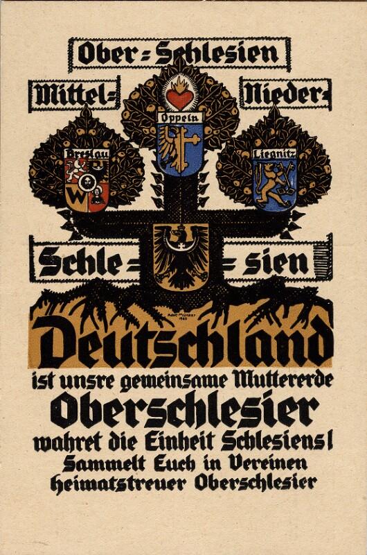 Deutschland ist unsre gemeinsame Muttererde - Oberschlesier wahret die Einheit Schlesiens!