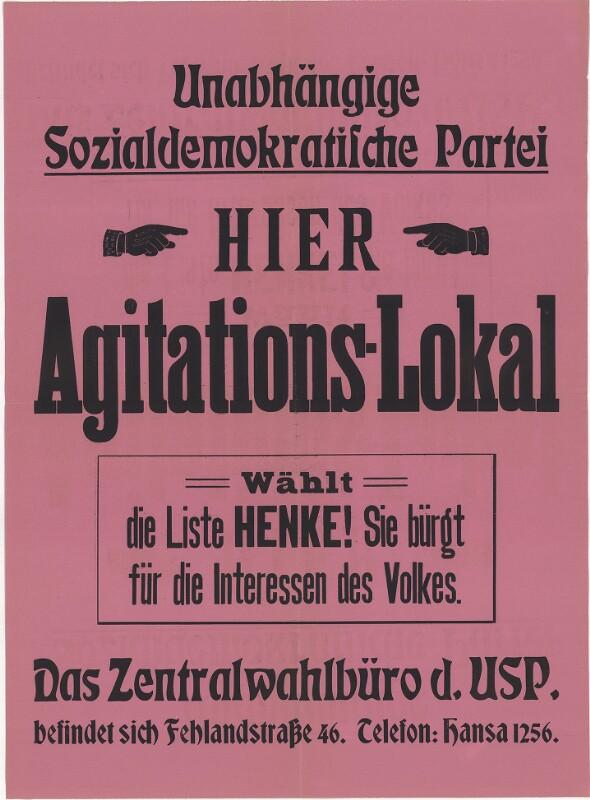 Unabhängige Sozialdemokratische Partei - Agitationslokal - Liste Alfred Henke