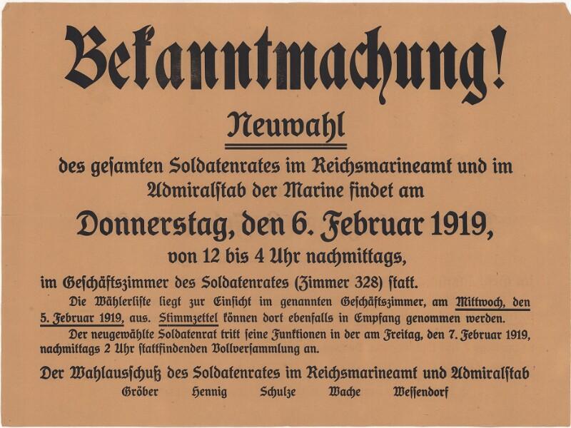 Bekanntmachung! Neuwahl des gesamten Soldatenrates im Reichsmarineamt