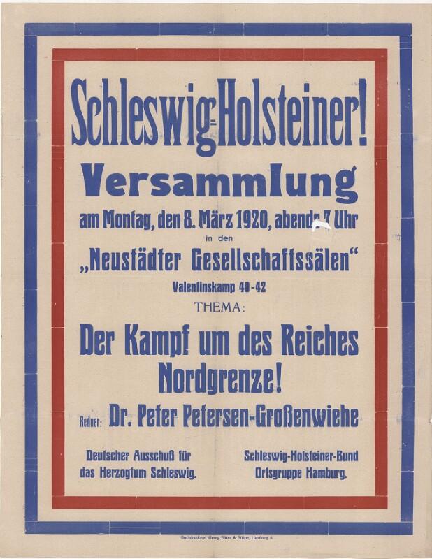 Schleswig-Holsteiner! Versammlung - Der Kampf um des Reiches Nordgrenze!