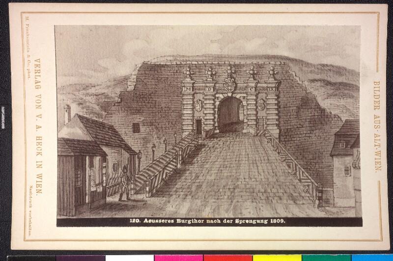 Äußeres Burgtor nach der Sprengung 1809
