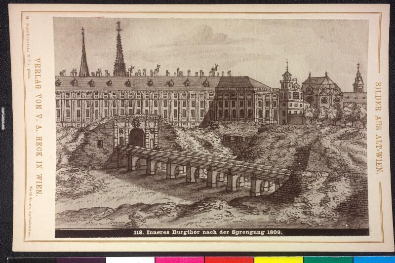 Inneres Burgtor in Wien nach der Sprengung 1809
