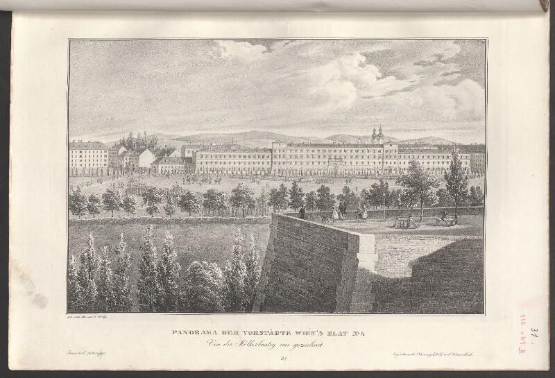 Panorama der Vorstädte Wien's Blat No. 4. Von der Mölkerbastey aus gezeichnet