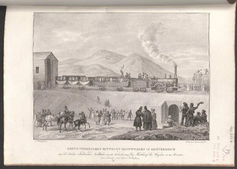 Erste Probefahrt mittelst Dampfwagen in Oesterreich auf der Kaiser Ferdinands Nordbahn am 14. November 1837. Von Floridsdorf bis Wagram in 20 Minuten, (eine Strecke von 6700 Klaftern.)