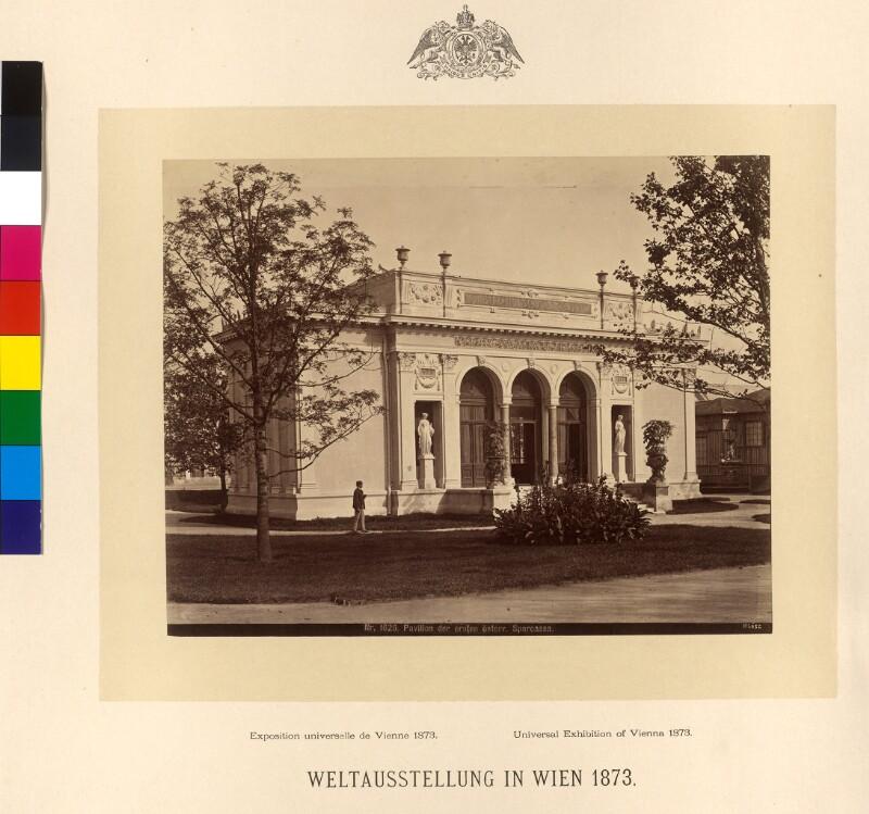 Pavillon der ersten österreichischen Sparcassa auf der Weltausstellung 1873, Wien
