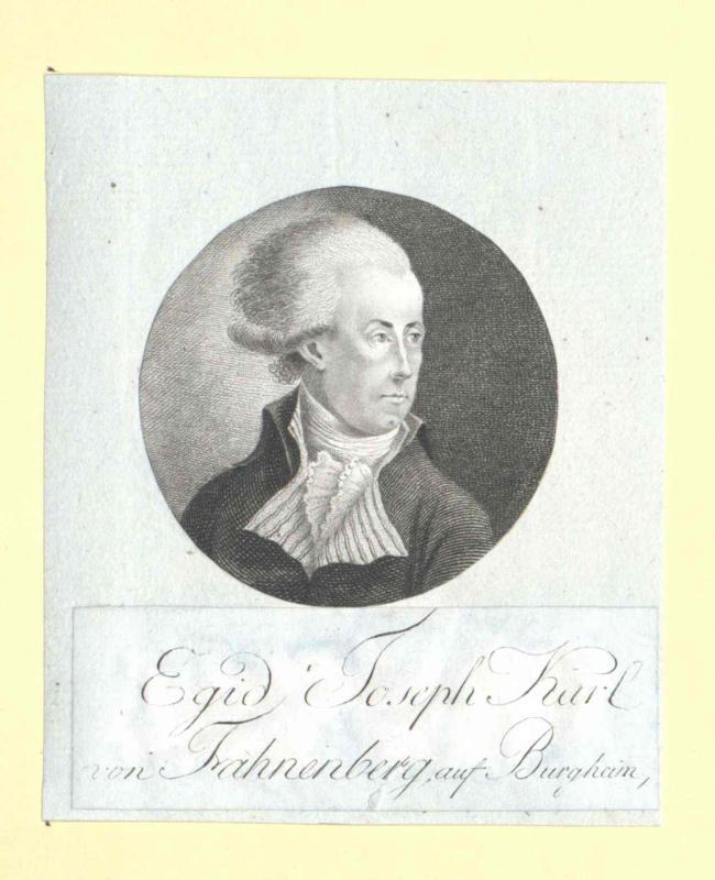 Fahnenberg, Egid Josef Karl Freiherr