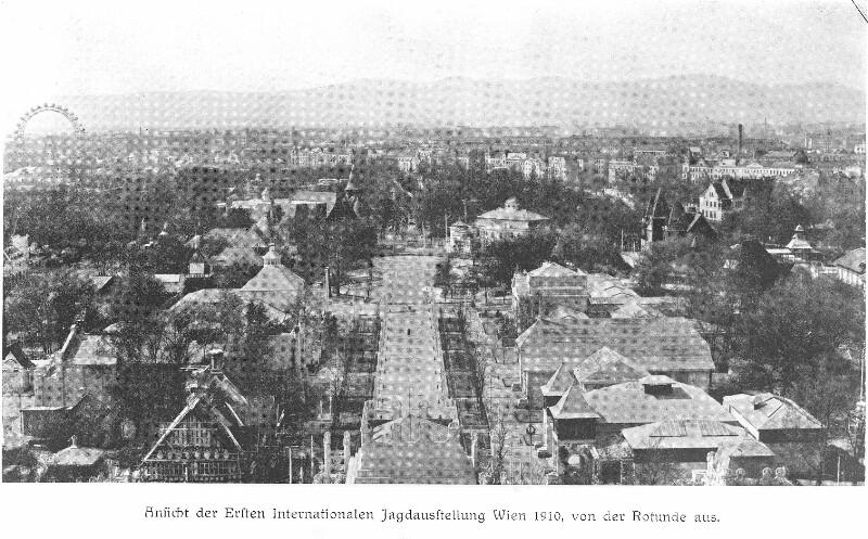 Internationale Jagdausstellung im Prater 1910