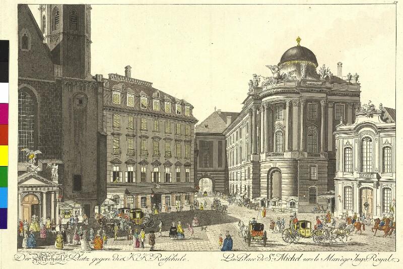 Der Michaelerplatz mit der k.k. Reitschule in Wien