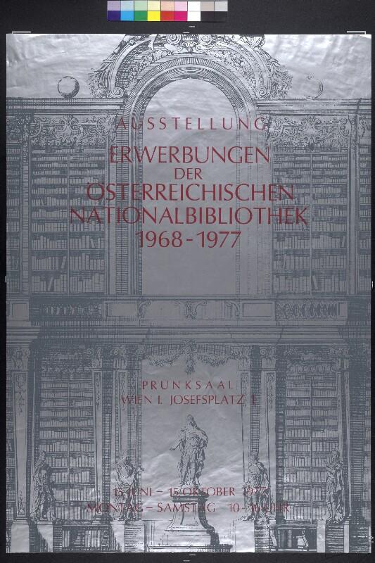 Ausstellung Erwerbungen der Österreichischen Nationalbibliothek 1968 - 1977