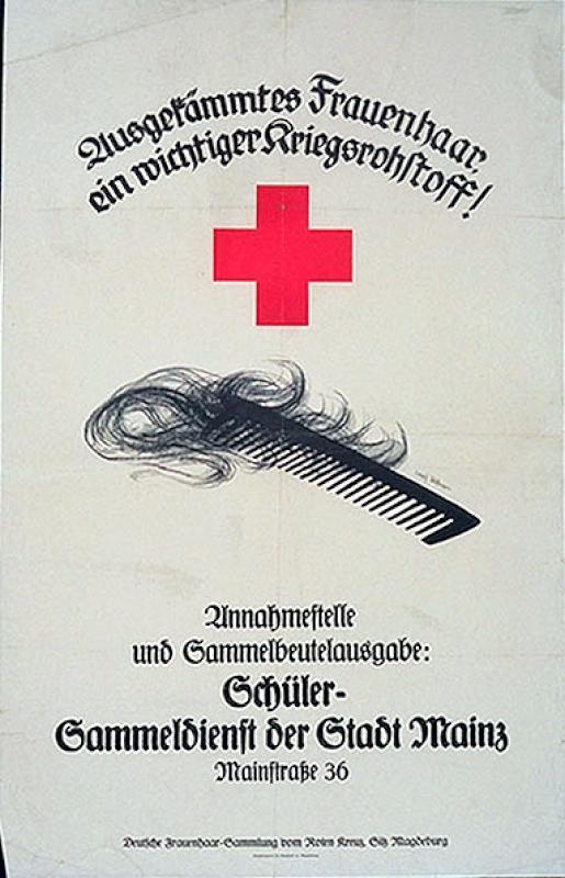 Ausgekämmtes Frauenhaar ein wichtiger Kriegsrohstoff!