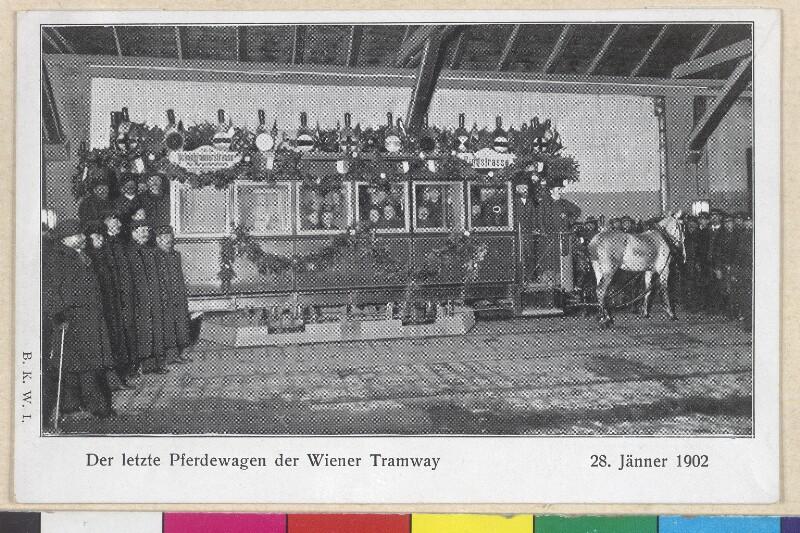 Der letzte Pferdewagen der Wiener Tramway