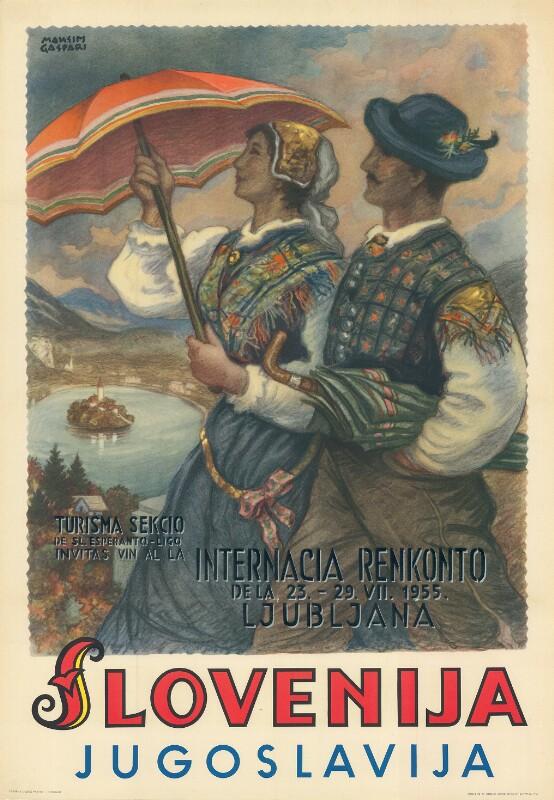 Plakat: Turisma Sekcio de Sl. Esperanto-Ligo invitas vin al la Internacia Renkonto de la 23. - 29. VII. 1955, Ljubljana : Slovenija, Jugoslavija