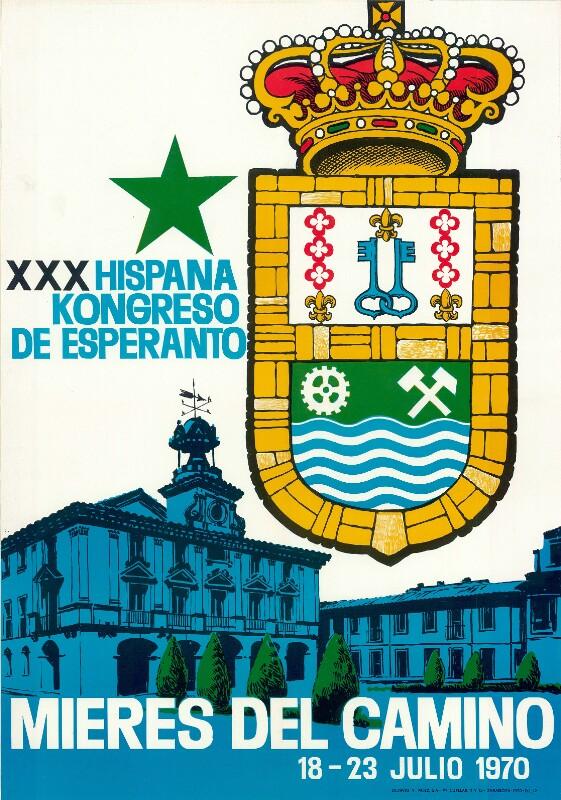 Plakat: XXX Hispana Kongreso de Esperanto : Mieres del Camino; 18. - 23. julio 1970