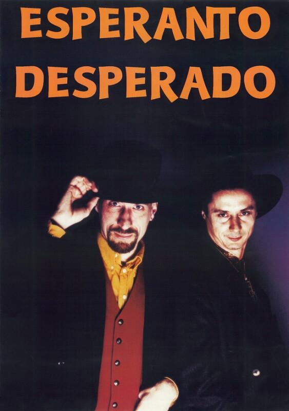 Plakat: Esperanto Desperado