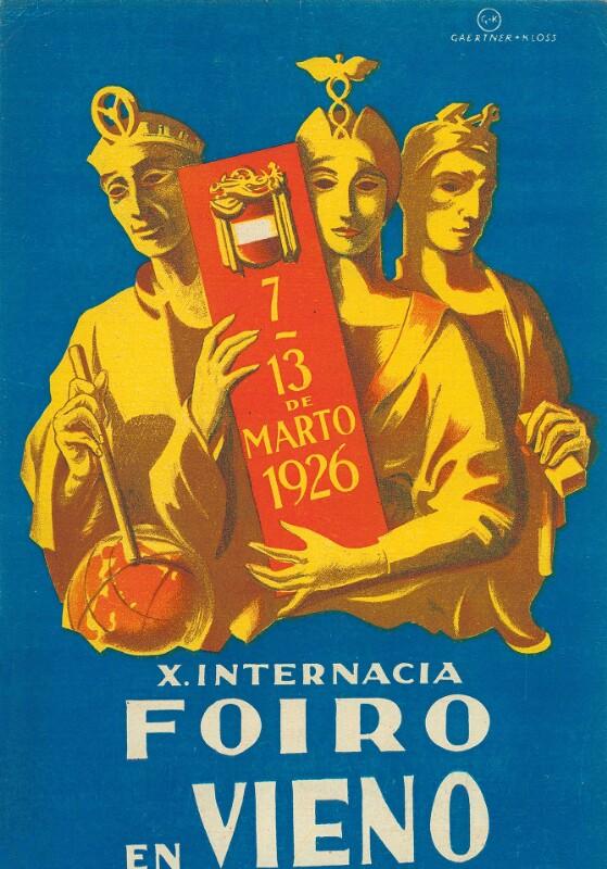 Plakat: X. Internacia Foiro en Vieno : 7. - 13. de marto 1926