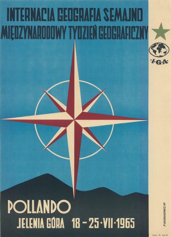 Plakat: Internacia Geografia Semajno : Międzynarodowy Tydzien Geograficny ; Pollando, Jelenia Góra 18-25.VII.1965