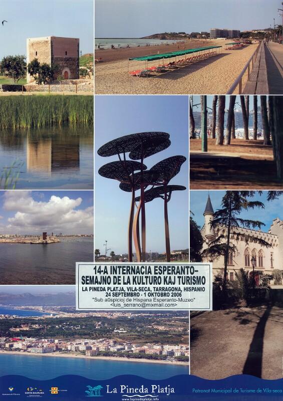 Plakat: 14-a Internacia Esperanto-Semajno de la Kulturo kaj Turismo : La Pineda Platja, Vila-Seca, Tarragona, Hispanio ; 24 septembro - 1 oktobro 2006