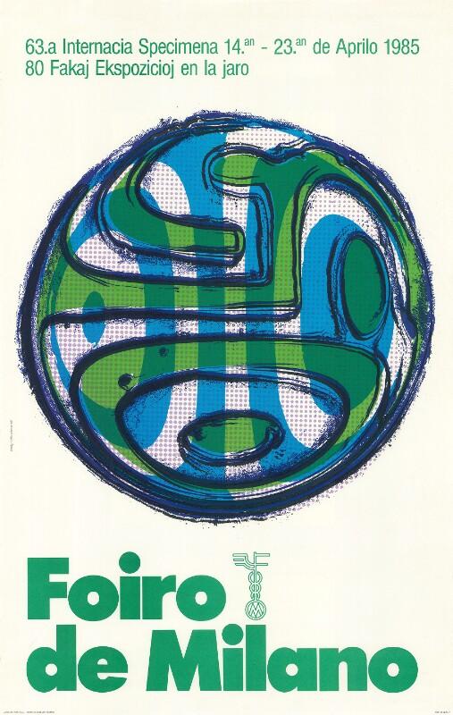 Plakat: 63a Internacia Specimena Foiro de Milano : 14an-23an de aprilo 1985; 80 fakaj ekspozicioj en la jaro