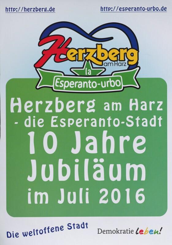 Plakat: Herzberg am Harz - die Esperanto-Stadt, 10 Jahre Jubiläum im Juli 2016