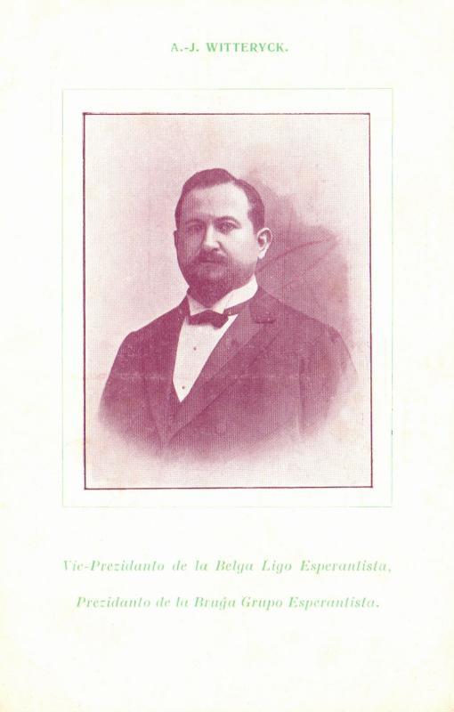 Ansichtskarte: A.-J. Witteryck, vic-prezidanto de la Belga Ligo Esperantista, prezidanto de la Bruĝa Grupo Esperantista