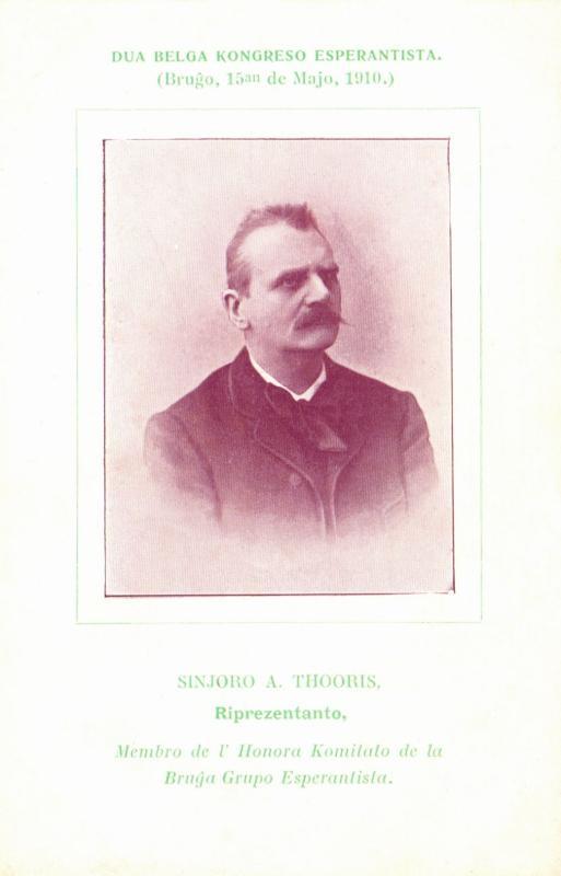 Ansichtskarte: Sinjoro A. Thooris, membro de l' Honora Komitato de la Bruĝa Grupo Esperantista