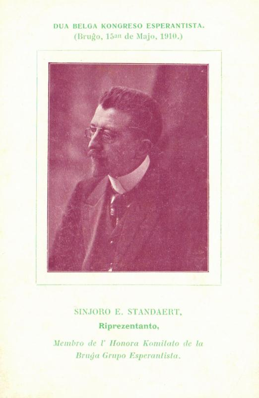 Ansichtskarte: Sinjoro E. Standaert, membro de l' Honora Komitato de la Bruĝa Grupo Esperantista
