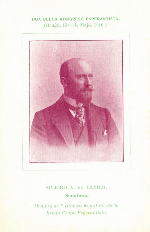 Ansichtskarte: Sinjoro A. de Lanier, senatano, membro de l' Honora Komitato de la Bruĝa Grupo Esperantista