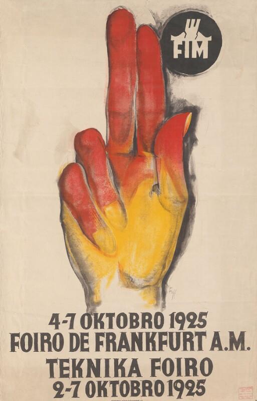 Plakat: 4-7 oktobro 1925, Foiro de Frankfurt a.M., Teknika Foiro 2-7 oktobro 1925
