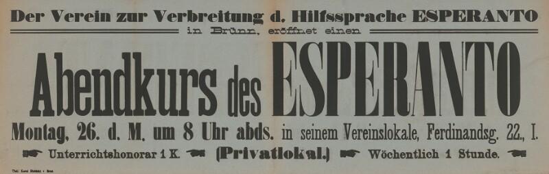 Plakat: Der Verein zur Verbreitung der Hilfssprache Esperanto in Brünn eröffnet einen Abendkurs des Esperanto