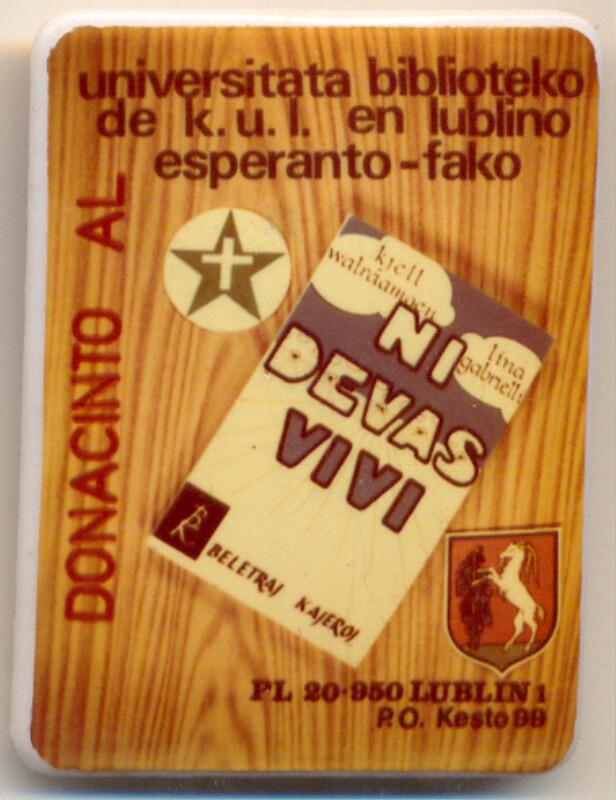 Abzeichen: Donacinto al universitata biblioteko de K. U. L. en Lublino, Esperanto-fako, Lublin