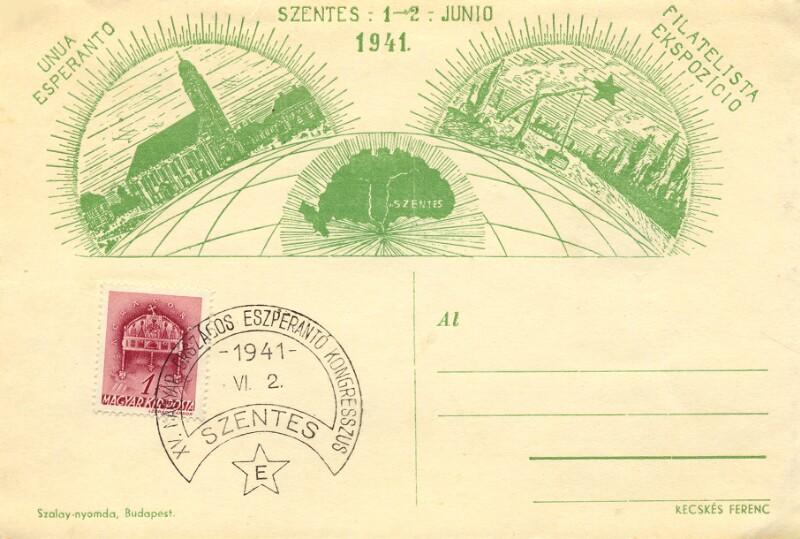 Ansichtskarte: Unua Esperanto Filatelista Ekspozicio, Szentes 1-2 junio 1941