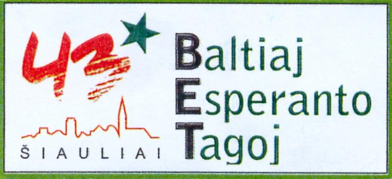 Abzeichen: 43 Baltiaj Esperanto Tagoj (BET), Šiauliai 2007