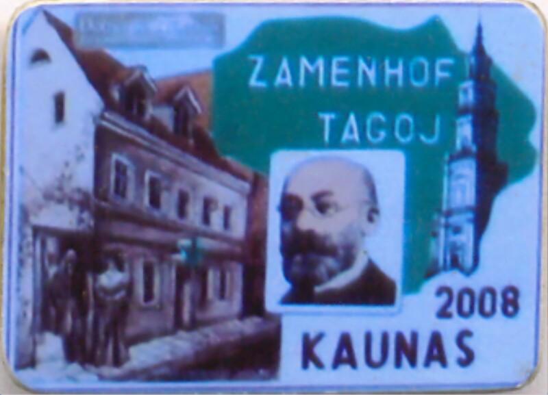 Abzeichen: Zamenhof tagoj, Kaunas 2008