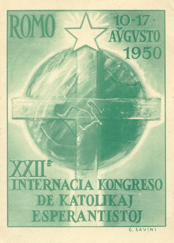 Ansichtskarte: XXIIa Internacia Kongreso de Katolikaj Esperantistoj, Romo, 10.-17. aŭgusto 1950