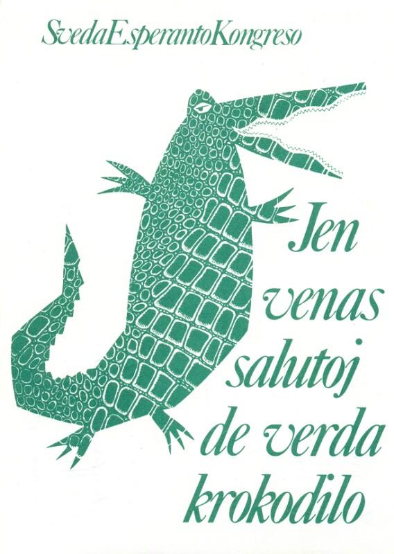 Ansichtskarte: Sveda Esperanto-Kongreso: Jen venas salutoj de verda krokodilo